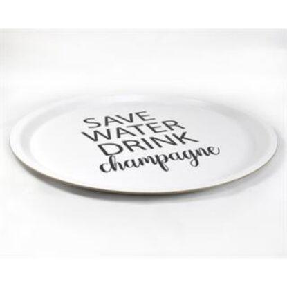 Bricka Save water drink champagne vit